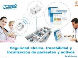 Solución de TSB para la seguridad clínica, trazabilidad y localización de pacientes y activos