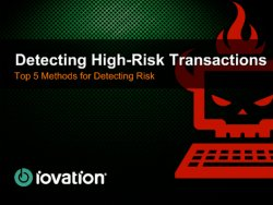 Iovation. Detecting high-risk transactions: Top 5 methods for detecting risk.