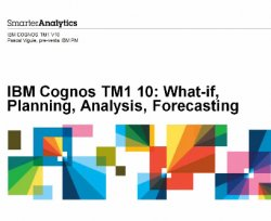 What-if, Planning, Análisis y Forecasting con IBM Cognos TM1 10