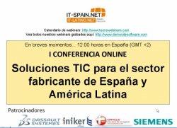 I Conferencia Online sobre Soluciones TIC para el sector fabricante para España y América Latina