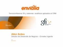Soluciones CRM cloud y herramientas BI embebidas: el caso de estudio de Enviala Urgente. Por Oraclemascerca.com.