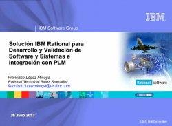 La Solución IBM Rational para Ingeniería de Software y Sistemas, por IBM España.