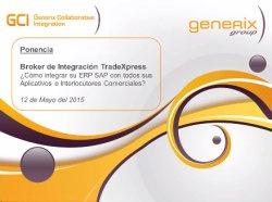 Integración total de SAP con aplicativos, partners, clientes y proveedores gracias a Integration Broker de Generix Group