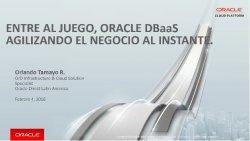 Ventajas de Oracle DBaaS para crear y gestionar ambientes de bases de datos en la nube pública de Oracle