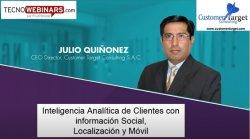 Tendencias en Inteligencia analítica de clientes. Por Julio Quiñonez.