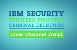 IBM Security Trusteer: Suite para protección avanzada contra el fraude. Introducción y demo.