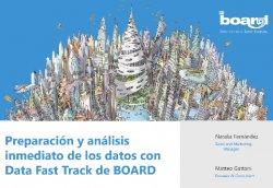 Preparación y análisis inmediato de los datos con Data Fast Track de Board