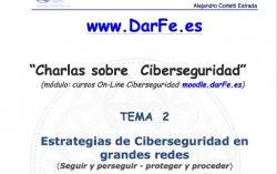 Estrategias de Ciberseguridad en grandes redes. Por Alejandro Corletti.