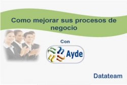 Business Process Management de Ayde, de los mexicanos de Datateam
