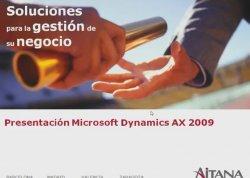 Microsoft Dynamics AX 2009. Aitana explica en detalla sus caracteristicas, mejoras y nuevas funcionalidades